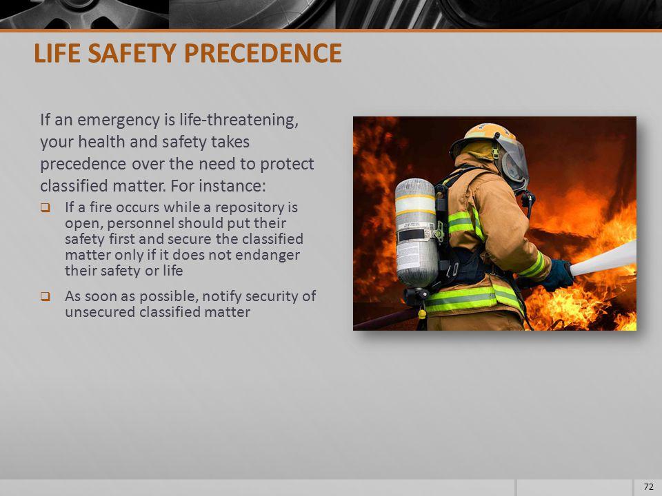 LIFE SAFETY PRECEDENCE