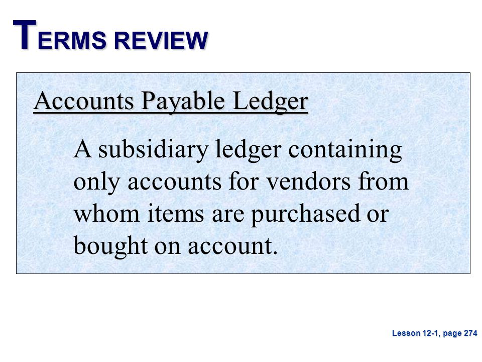 TERMS REVIEW Accounts Payable Ledger