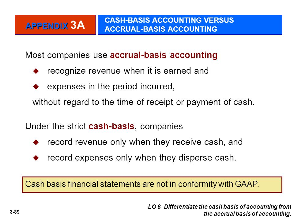 Most companies use accrual-basis accounting