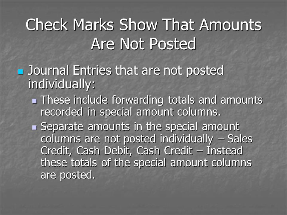Check Marks Show That Amounts Are Not Posted
