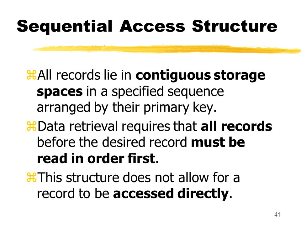 Sequential Access Structure