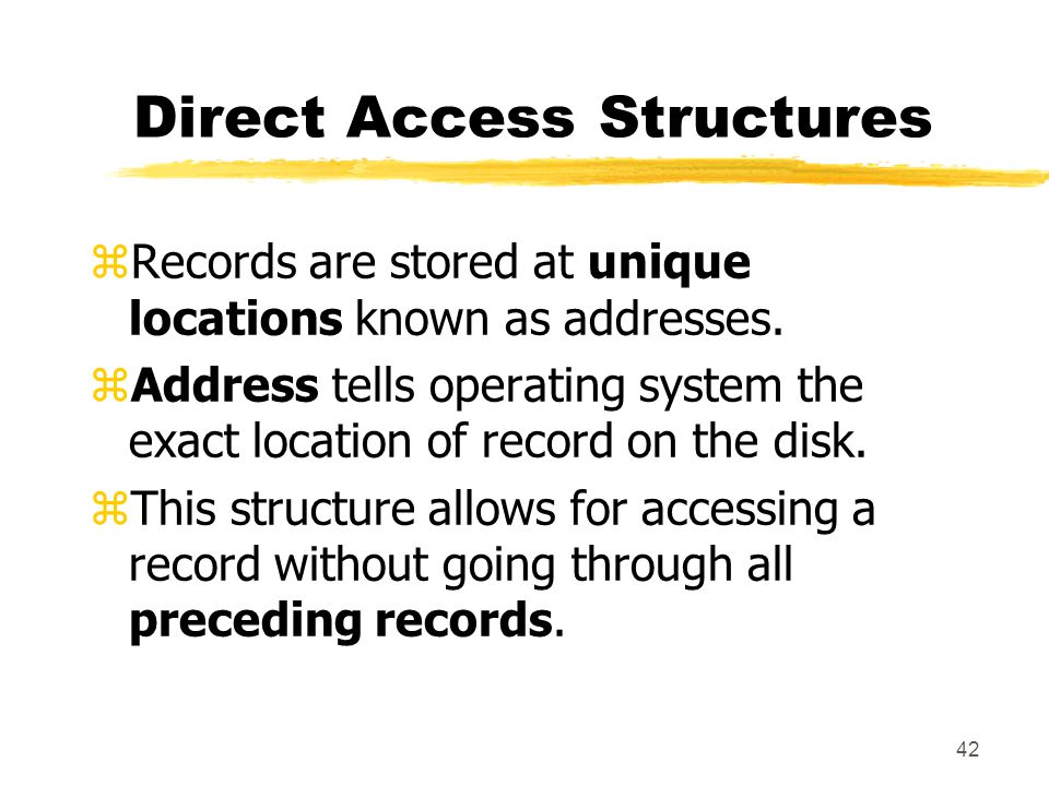 Direct Access Structures