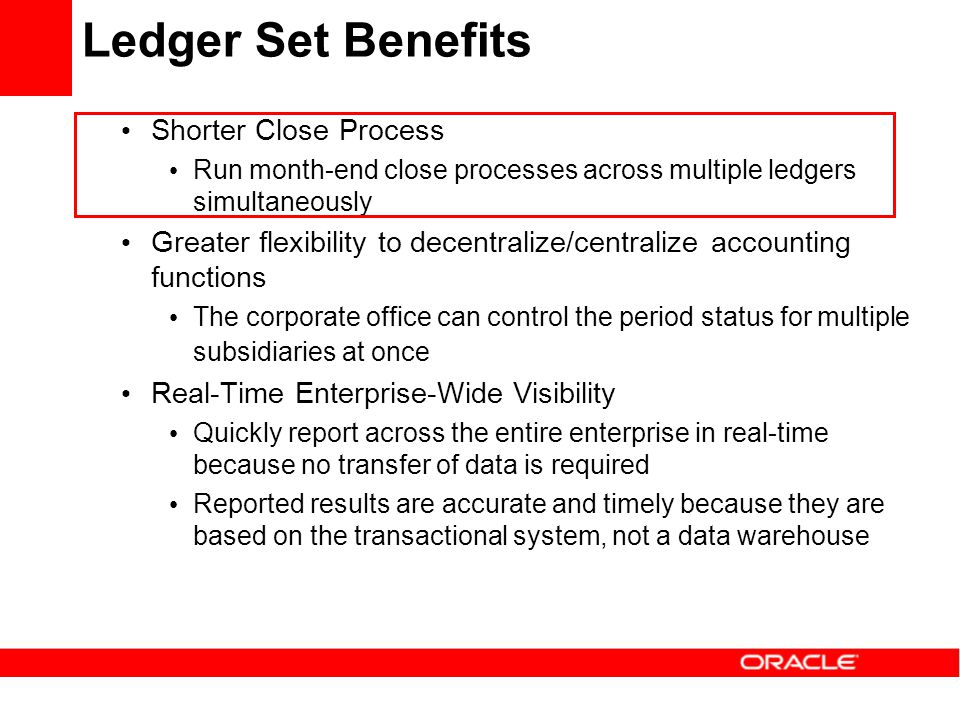 Ledger Set Benefits Shorter Close Process