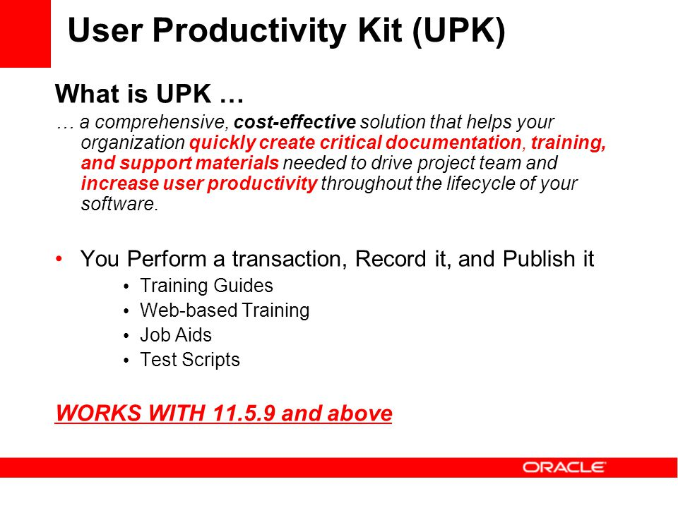 User Productivity Kit (UPK)