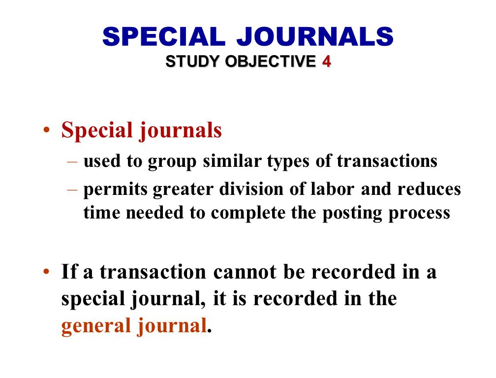 SPECIAL JOURNALS Special journals