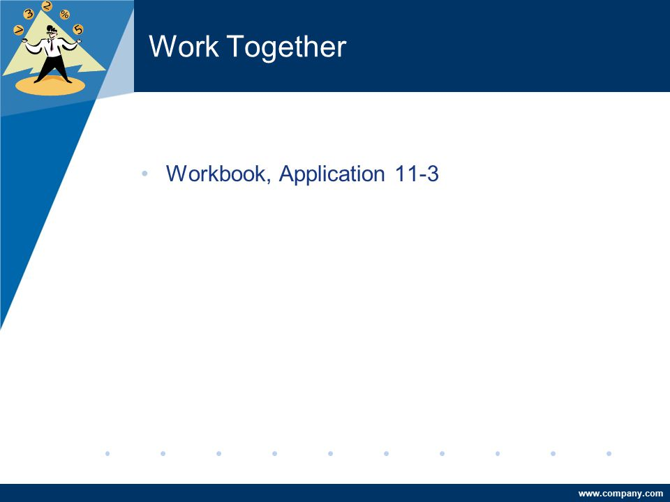 Work Together Workbook, Application 11-3