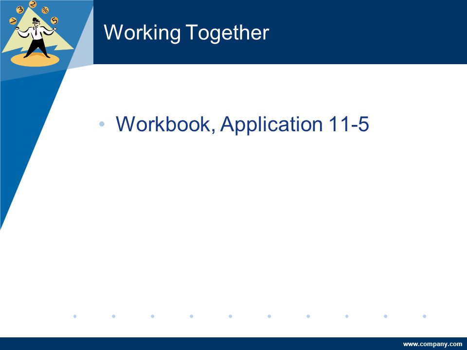 Working Together Workbook, Application 11-5