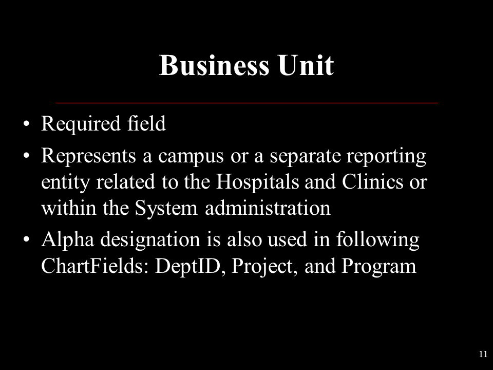 Business Unit Required field