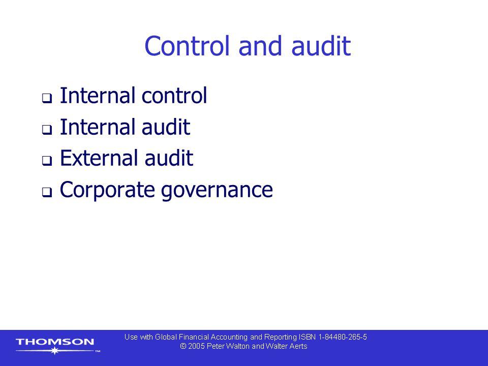 Control and audit Internal control Internal audit External audit