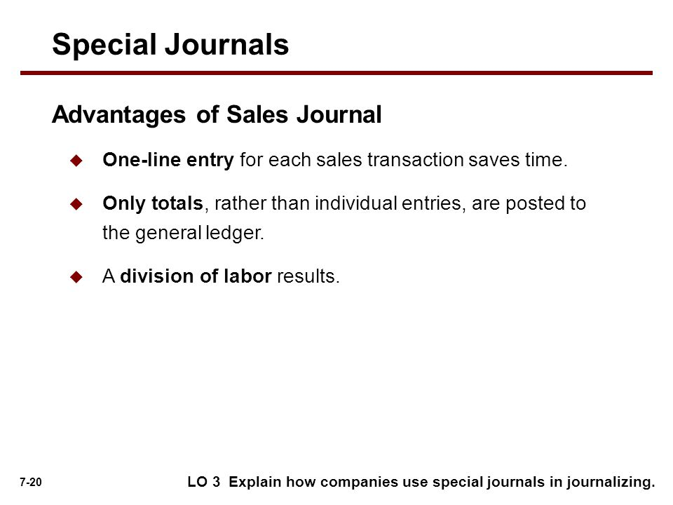 Special Journals Advantages of Sales Journal