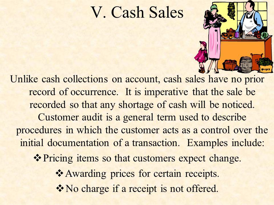 V. Cash Sales