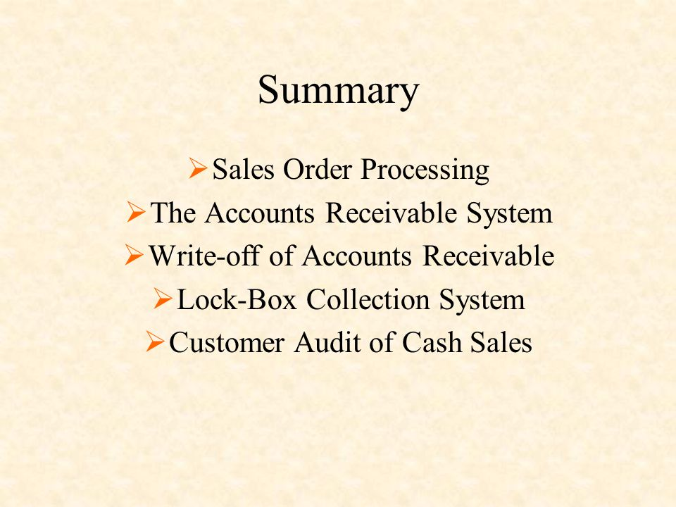 Summary Sales Order Processing The Accounts Receivable System