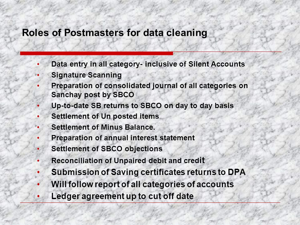 Roles of Postmasters for data cleaning