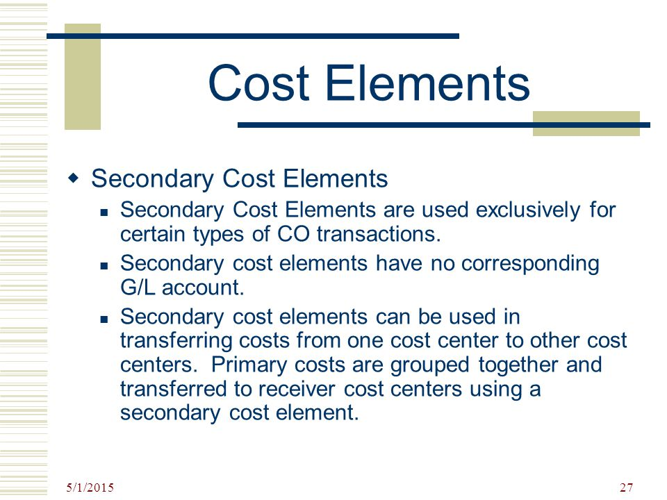 Cost Elements Secondary Cost Elements