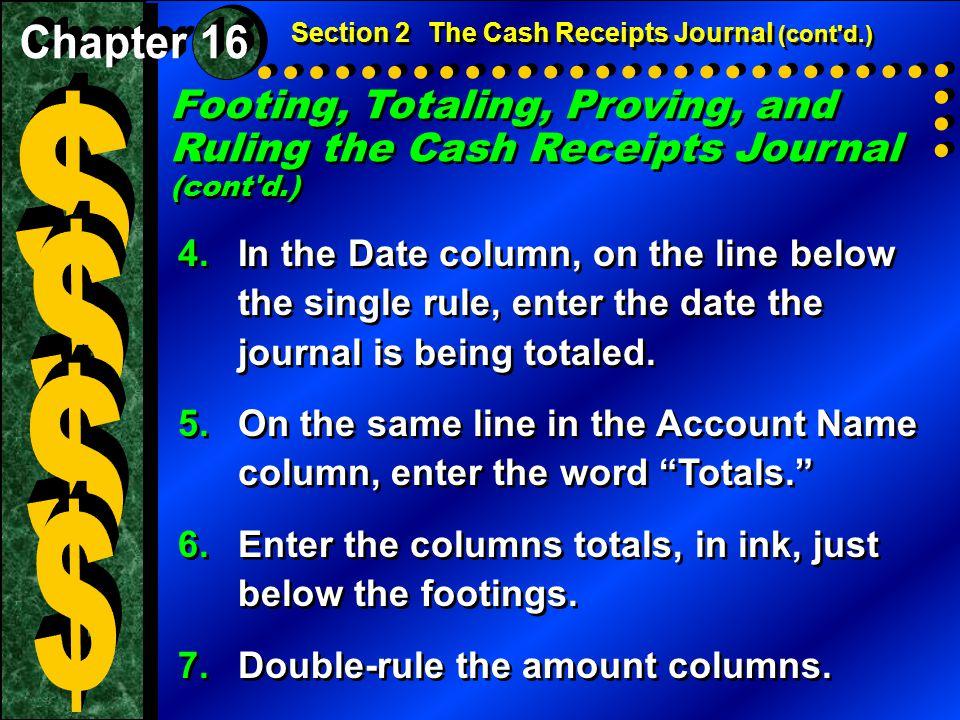 Section 2 The Cash Receipts Journal (cont d.)