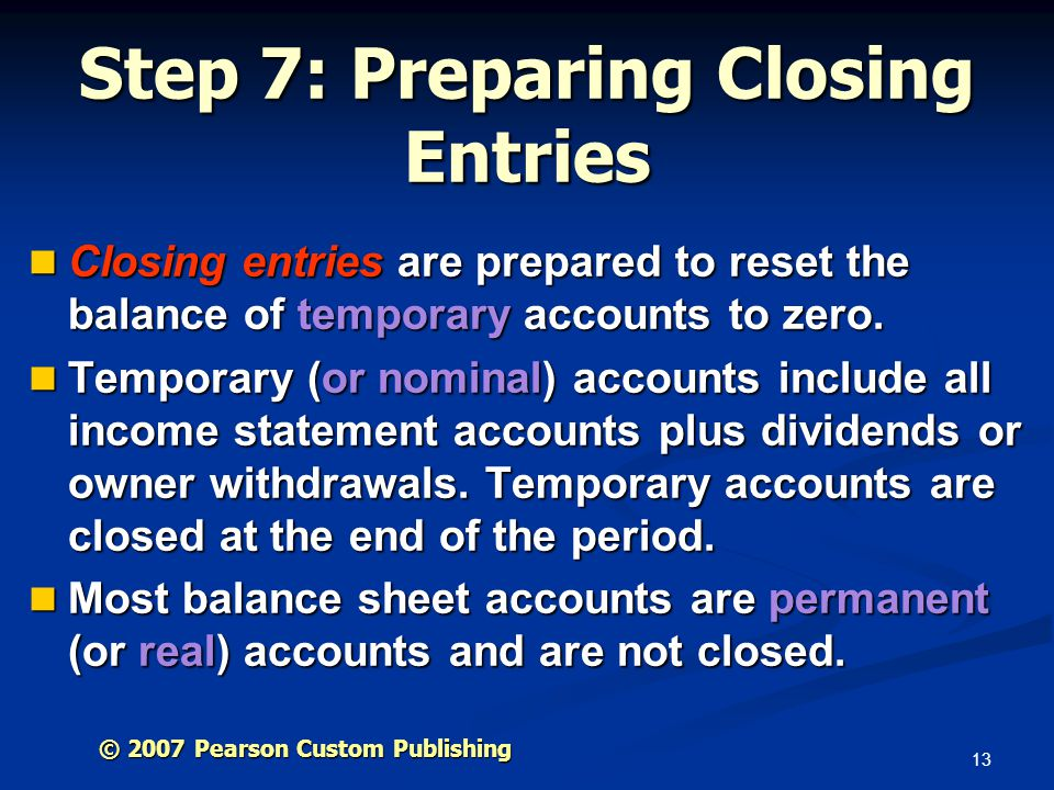Step 7: Preparing Closing Entries