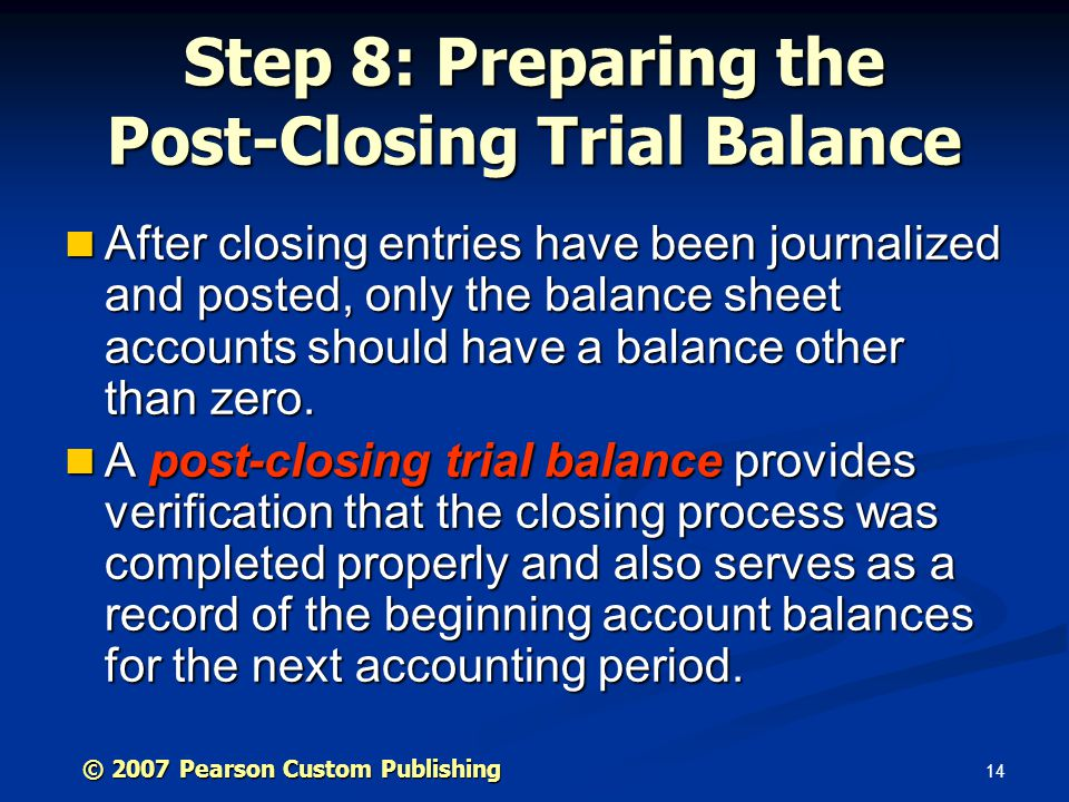 Step 8: Preparing the Post-Closing Trial Balance