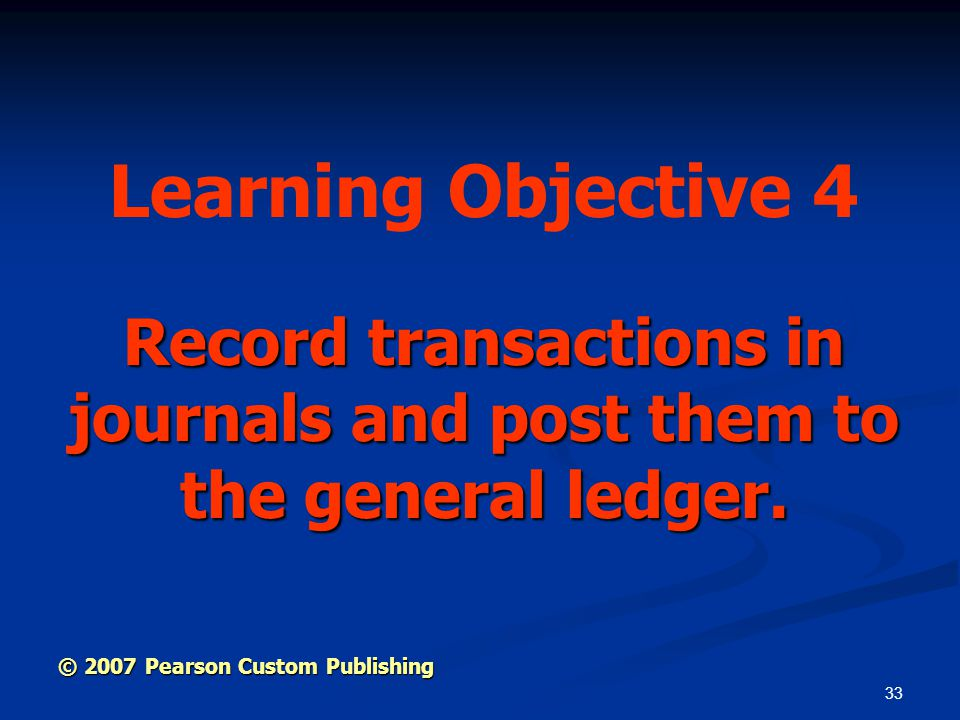 Record transactions in journals and post them to the general ledger.