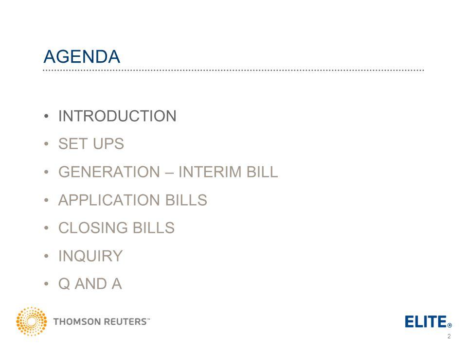 AGENDA INTRODUCTION SET UPS GENERATION – INTERIM BILL