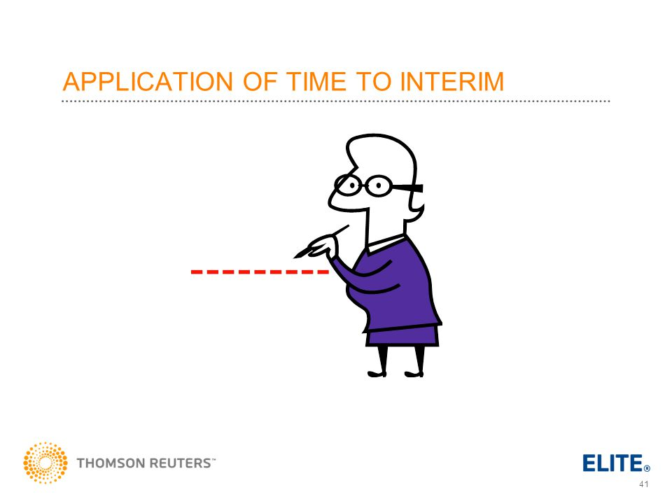 APPLICATION OF TIME TO INTERIM