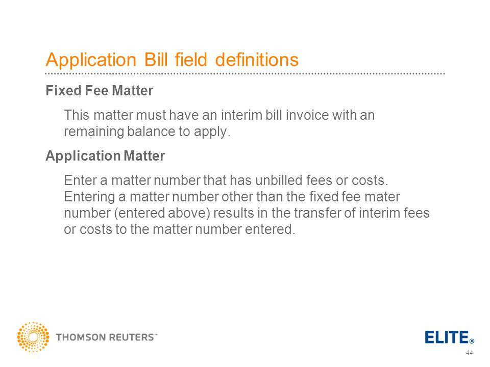 Application Bill field definitions