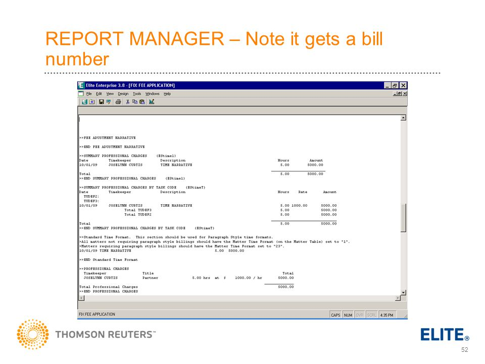 REPORT MANAGER – Note it gets a bill number