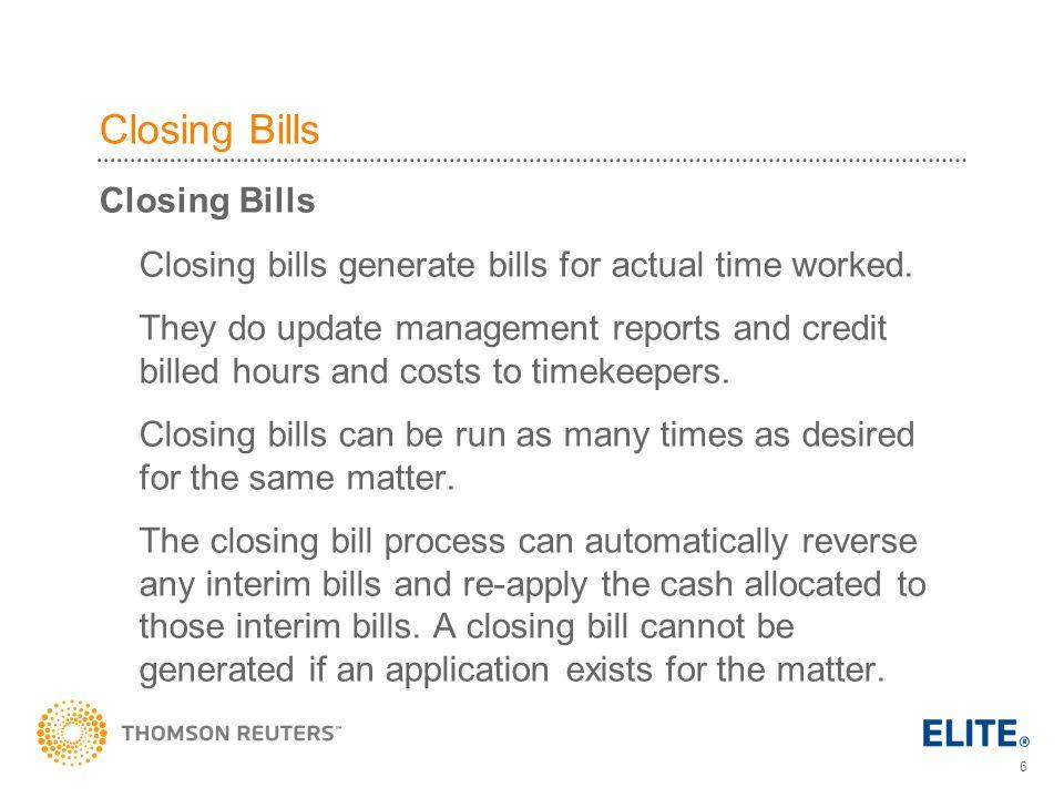 Closing Bills