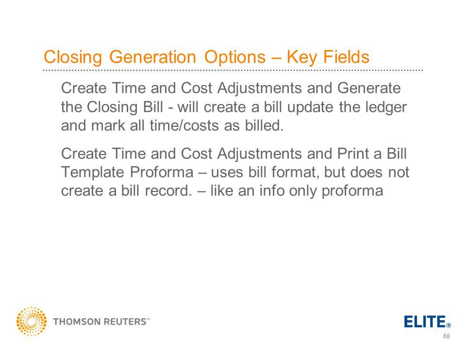 Closing Generation Options – Key Fields