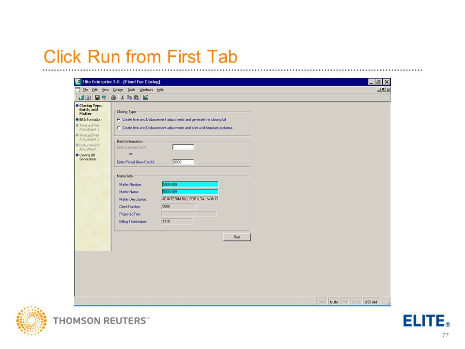 Click Run from First Tab