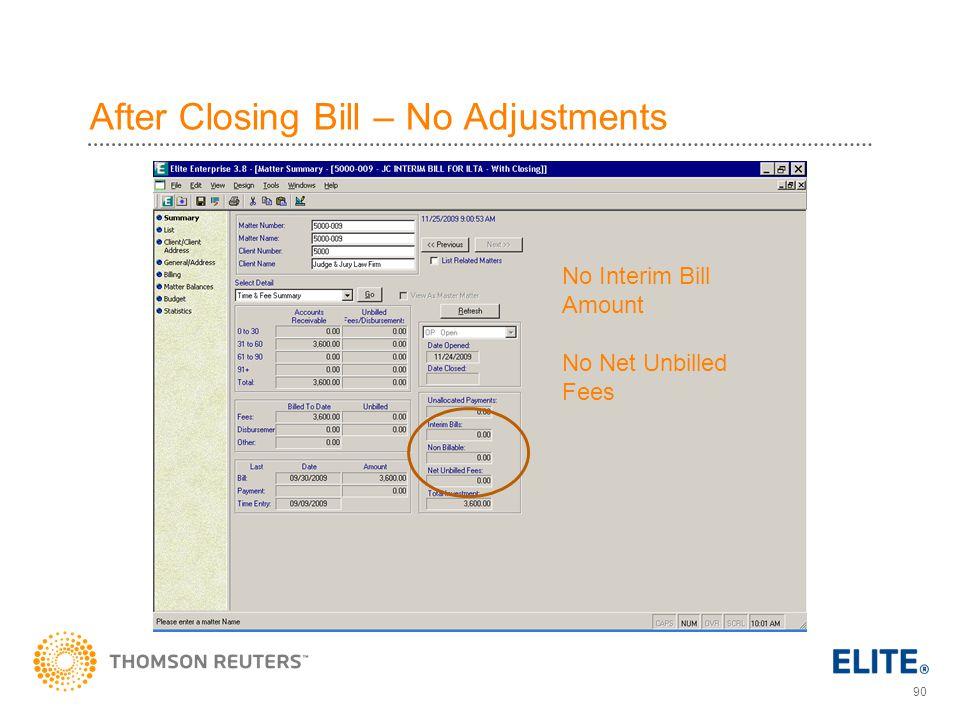 After Closing Bill – No Adjustments