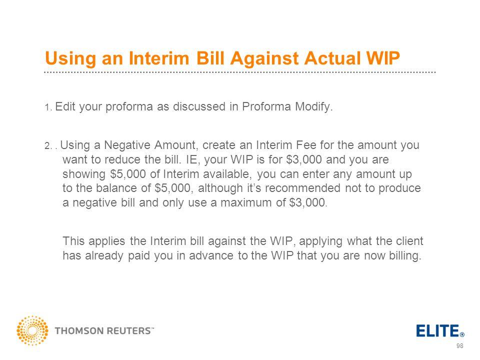 Using an Interim Bill Against Actual WIP