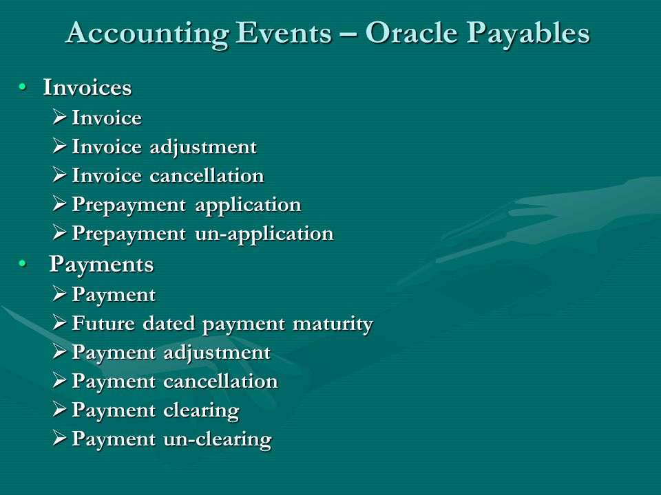 Accounting Events – Oracle Payables