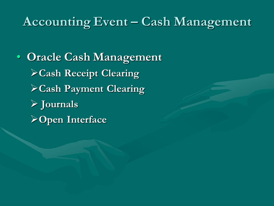 Accounting Event – Cash Management