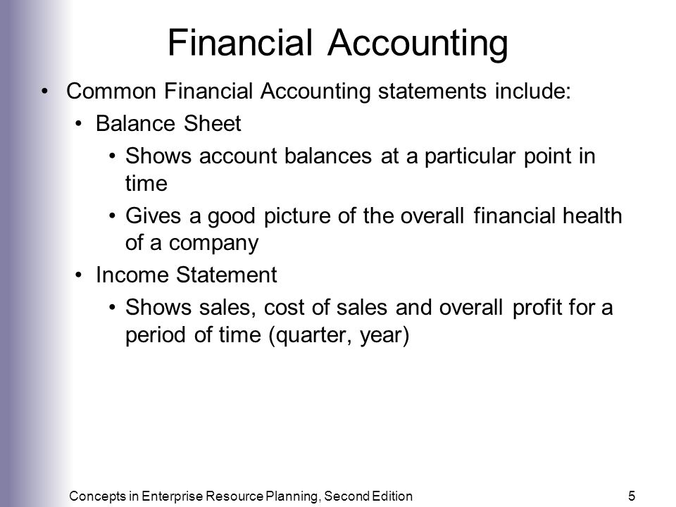 Financial Accounting Common Financial Accounting statements include: