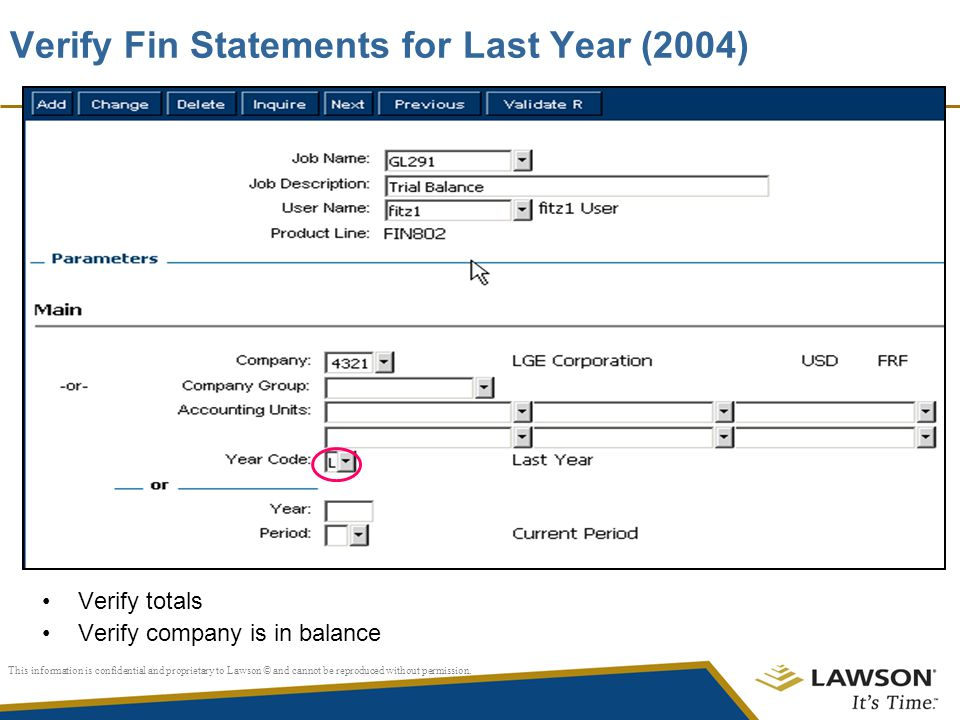 Verify Fin Statements for Last Year (2004)