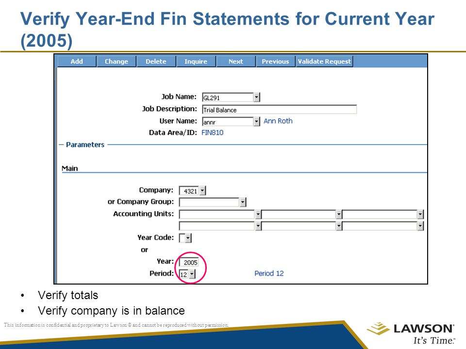 Verify Year-End Fin Statements for Current Year (2005)