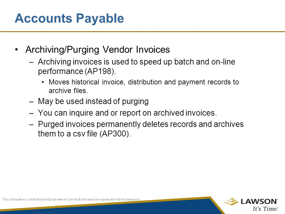 Accounts Payable Archiving/Purging Vendor Invoices