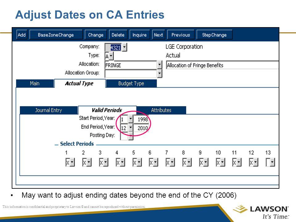 Adjust Dates on CA Entries
