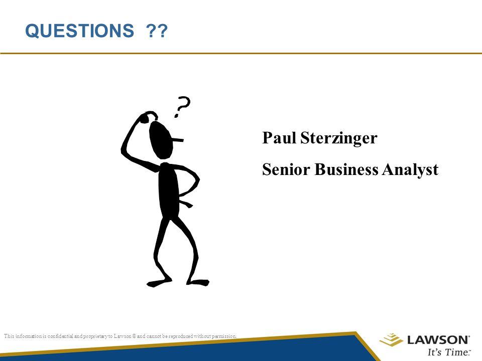 QUESTIONS Paul Sterzinger Senior Business Analyst