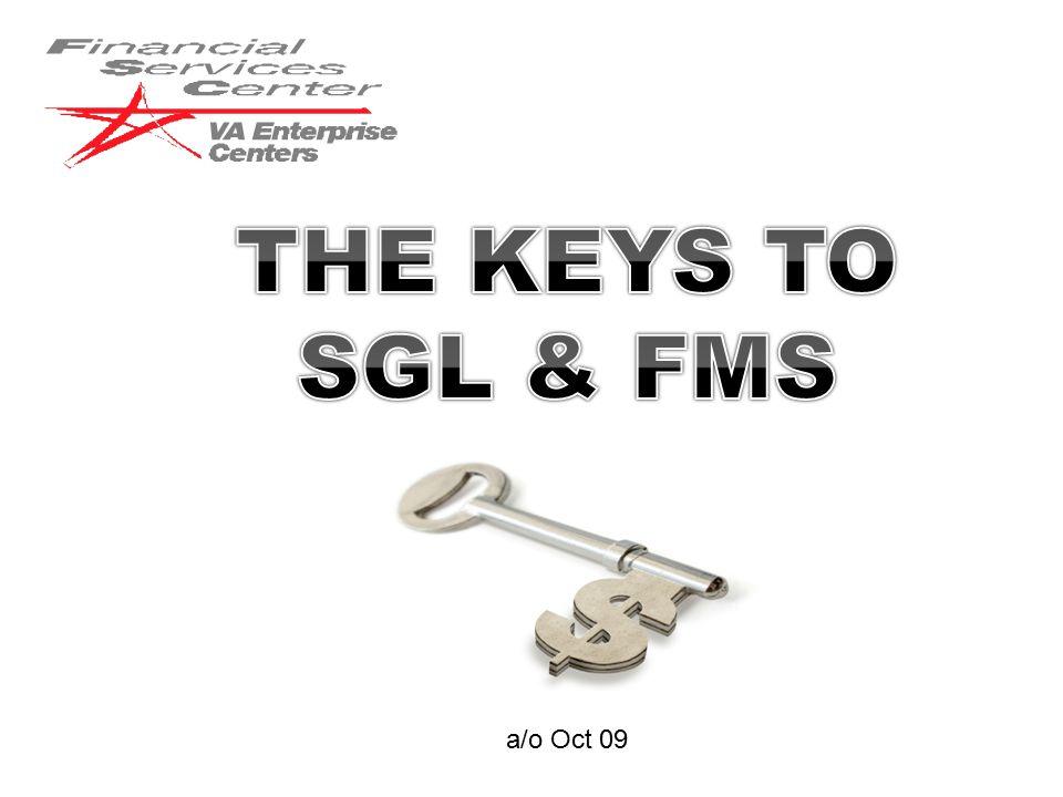 THE KEYS TO SGL & FMS a/o Oct 09