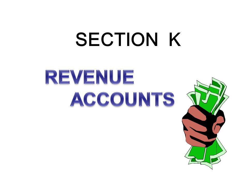 SECTION K REVENUE ACCOUNTS