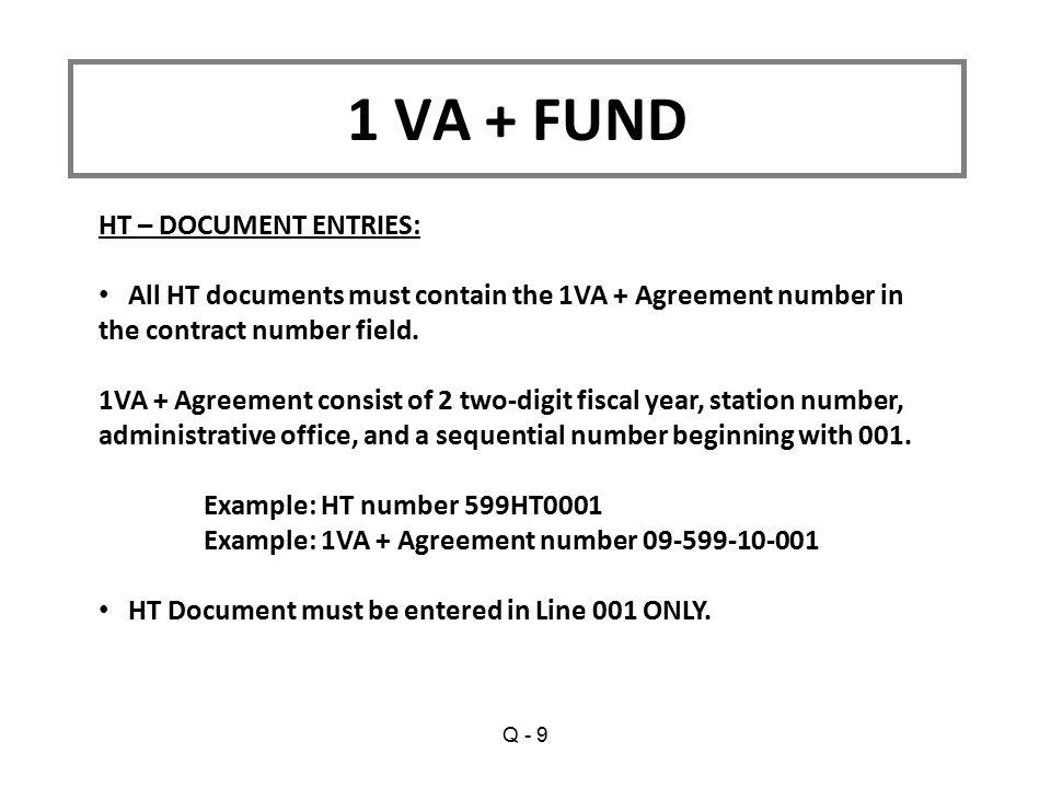 1 VA + FUND HT – DOCUMENT ENTRIES: