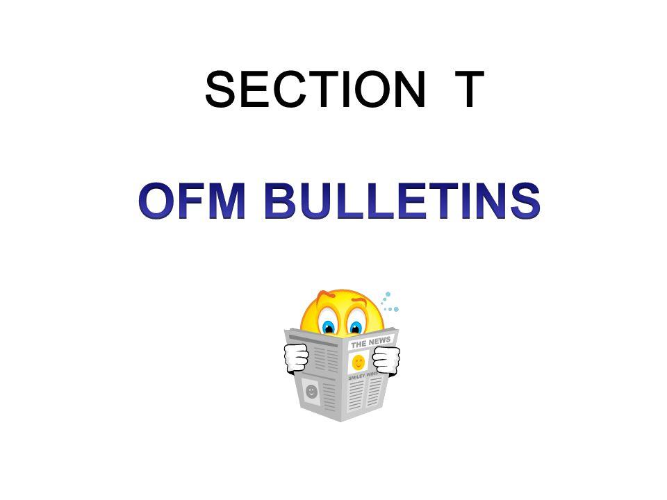 SECTION T OFM BULLETINS