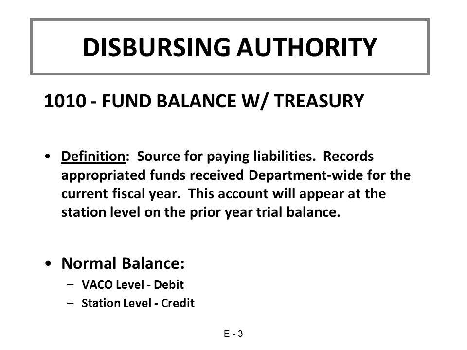 DISBURSING AUTHORITY 1010 - FUND BALANCE W/ TREASURY Normal Balance:
