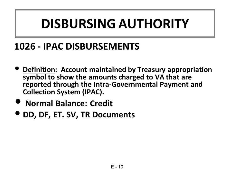 DISBURSING AUTHORITY 1026 - IPAC DISBURSEMENTS Normal Balance: Credit