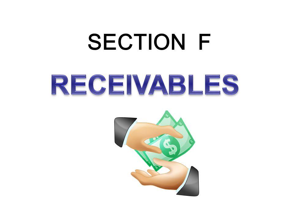 SECTION F RECEIVABLES