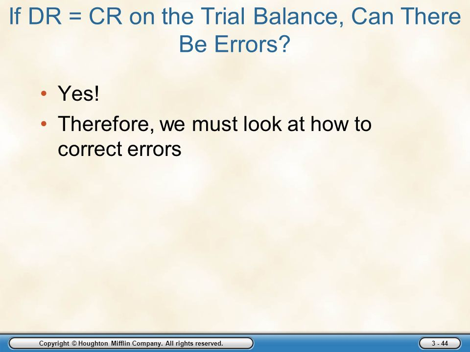 If DR = CR on the Trial Balance, Can There Be Errors