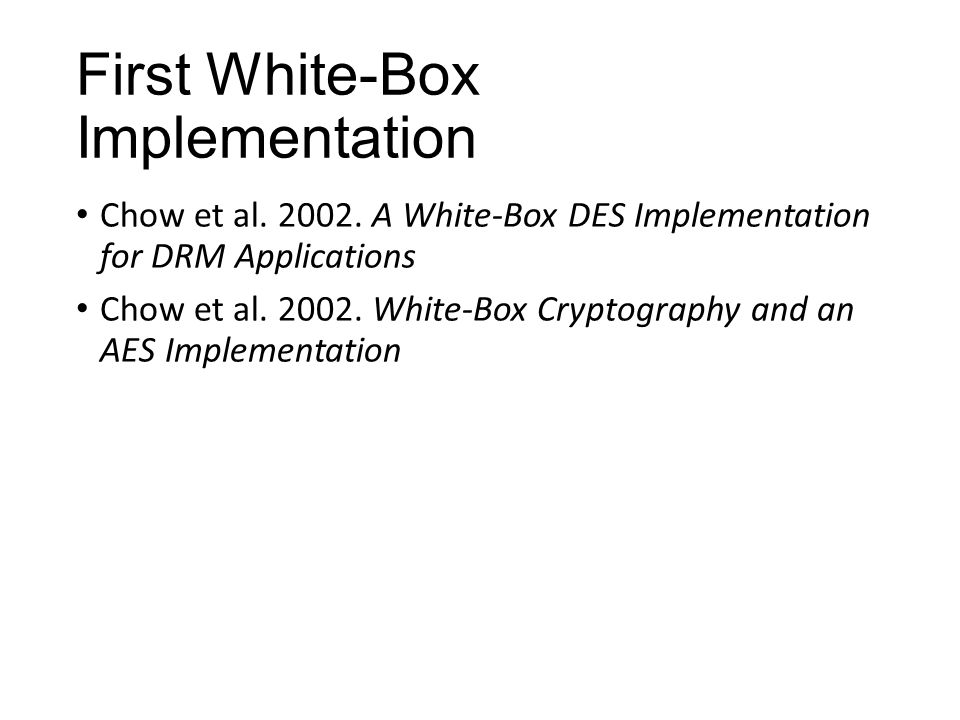 First White-Box Implementation