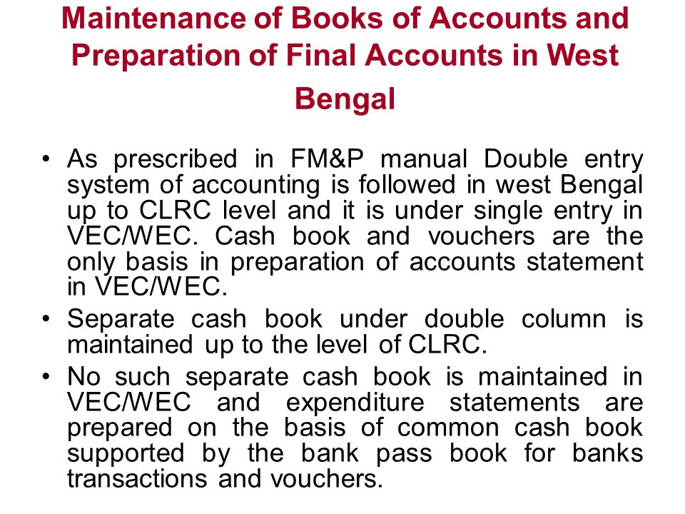 Maintenance of Books of Accounts and Preparation of Final Accounts in West Bengal