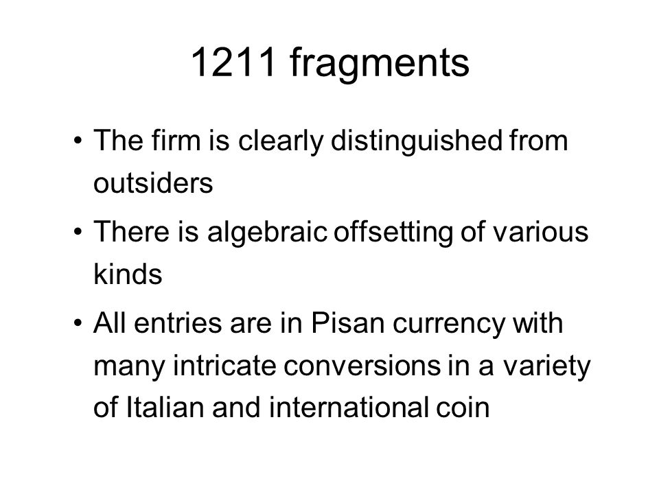 1211 fragments The firm is clearly distinguished from outsiders